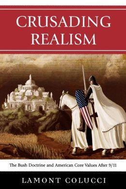 Crusading Realism