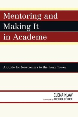 Mentoring And Making It In Academe
