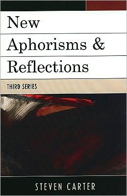 New Aphorisms & Reflections: Third Series