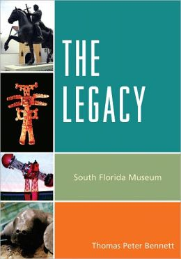 The Legacy: South Florida Museum
