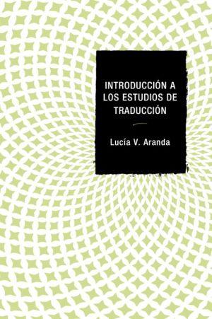 Introduccion a Los Estudios de Traduccion