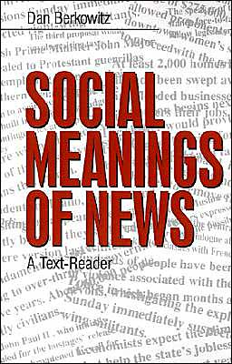 Social Meanings Of News