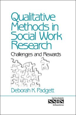 Qualitative Methods in Social Work Research: Challenges and Rewards