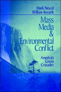 Mass Media And Environmental Conflict