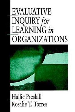 Evaluative Inquiry for Learning in Organizations