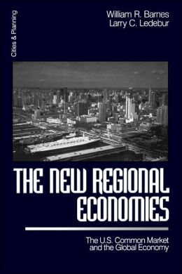 The New Regional Economies: The US Common Market and the Global Economy