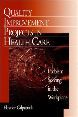 Quality Improvement Projects In Health Care