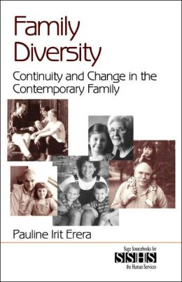 Family Diversity: Continuity and Change in the Contemporary Family