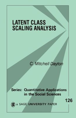 Latent Class Scaling Analysis