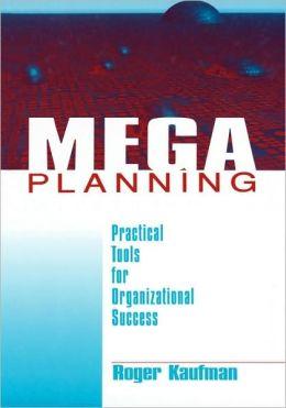 Mega Planning