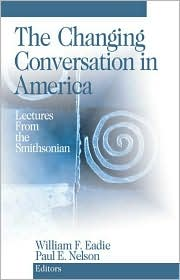 The Changing Conversation in America: Lectures from the Smithsonian