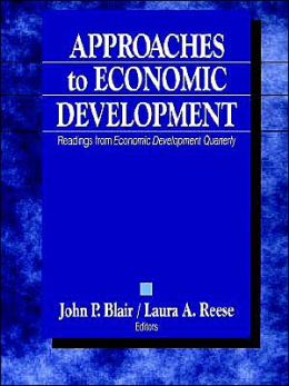 Approaches to Economic Development: Readings From Economic Development Quarterly