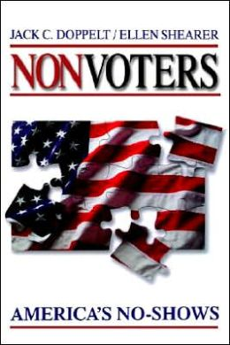 Nonvoters: America's No-Shows