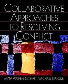 Collaborative Approaches To (P) Resolvining Conflict