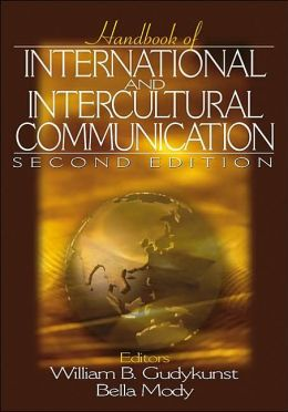 Handbook of International and Intercultural Communication