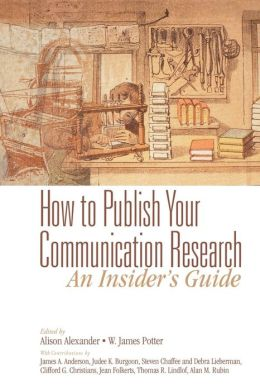 How To Publish Your Communication Research