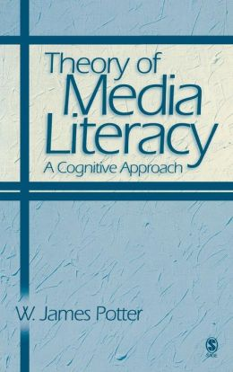Theory of Media Literacy: A Cognitive Approach