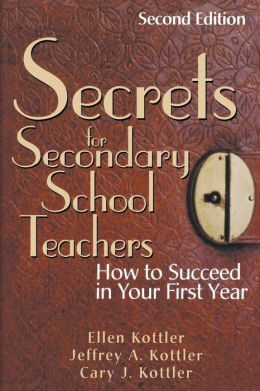 Secrets for Secondary School Teachers: How to Succeed in Your First Year