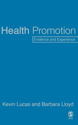 Health Promotion: Evidence and Experience