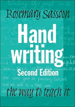 Handwriting: The Way to Teach It