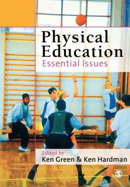 Physical Education: Essential Issues