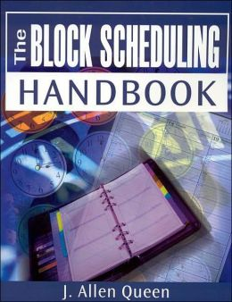 The Block Scheduling Handbook
