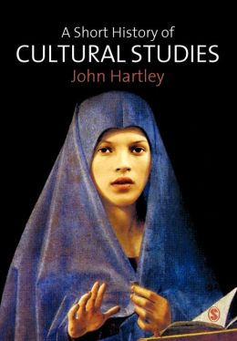 A Short History of Cultural Studies