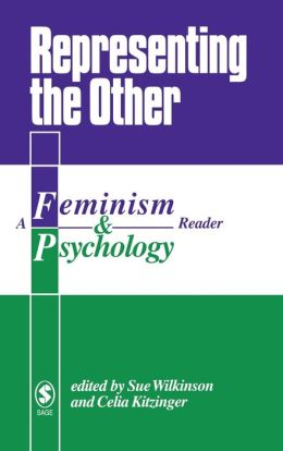Representing the Other: A Feminism & Psychology Reader