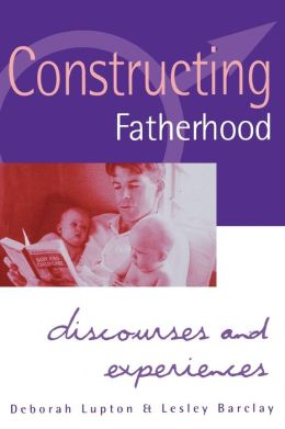 Constructing Fatherhood