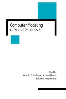 Computer Modelling of Social Processes