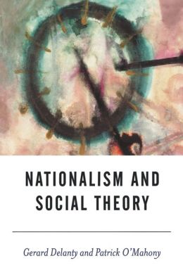 Nationalism And Social Theory