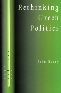 Rethinking Green Politics: Nature, Virtue and Progress