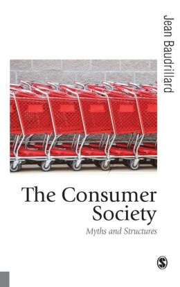 The Consumer Society: Myths and Structures