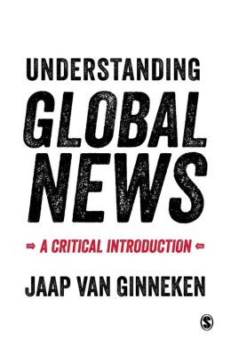 Understanding Global News: A Critical Introduction