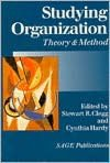 Studying Organization: Theory and Method