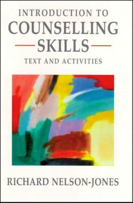 Introduction to Counselling Skills: Text and Activities
