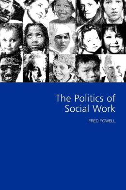 The Politics Of Social Work
