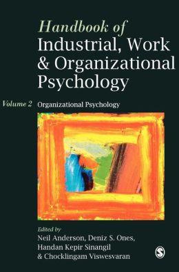 Handbook of Industrial, Work & Organizational Psychology: Volume 2: Organizational Psychology