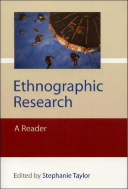 Ethnographic Research: A Reader