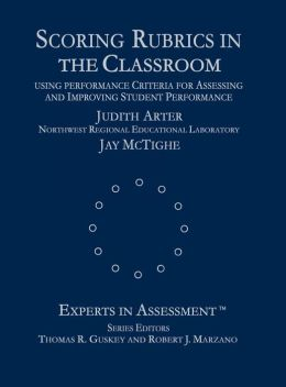 Scoring Rubrics in the Classroom: Using Performance Criteria for Assessing and Improving Student Performance