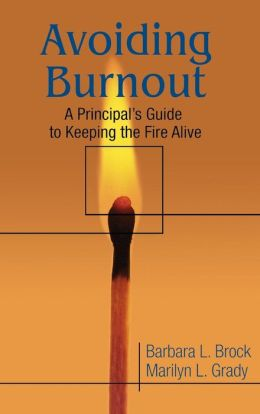 Avoiding Burnout: A Principal's Guide to Keeping the Fire Alive