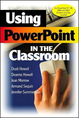 Using PowerPoint in the Classroom