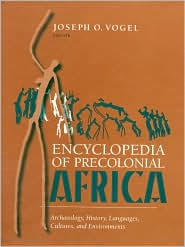 The Encyclopedia of Precolonial Africa: Archaeology, History, Languages, Cultures and Environments