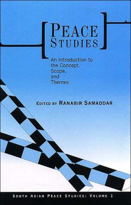 Peace Studies: An Introduction To the Concept, Scope, and Themes