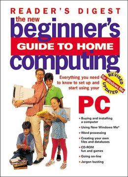 The New Beginner's Guide to Home Computing