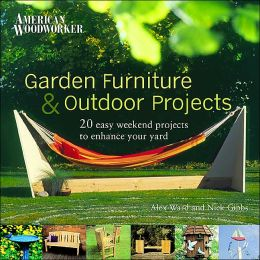 Garden Furniture and Outdoor Projects: 20 Easy Weekend Projects to Enhance Your Yard