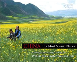 China: Paradise Discovered: An Insider's Guide to the Country's Unspoiled Landscapes