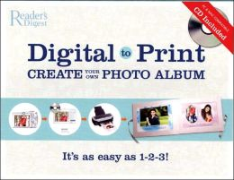 Digital to Print: Create Your Own Photo Album - It's as Easy as 1-2-3!