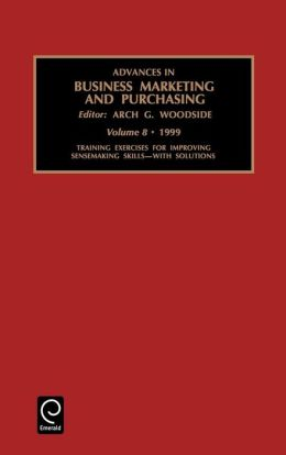 Advances in Business Marketing and Purchasing: Vol 8