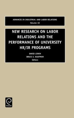 New Research on Labour Relations and the Performance of University HR/IR, 10